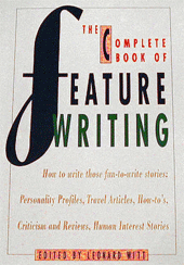 The Complete Book of Feature Writing cover